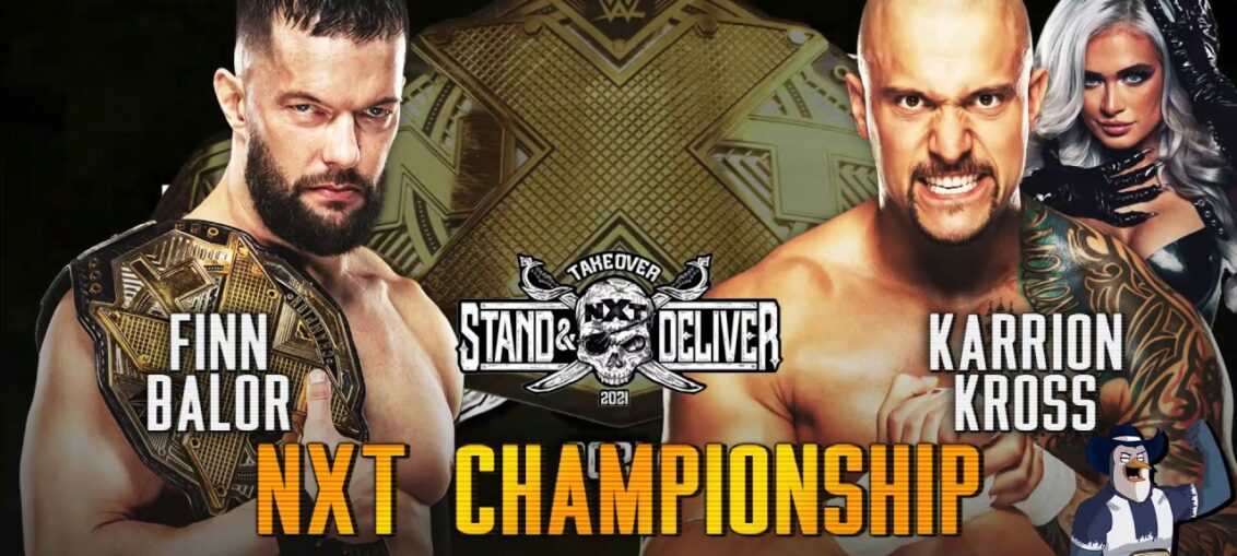 Watch NXT Takeover Stand And Delivery 2021 Live Free